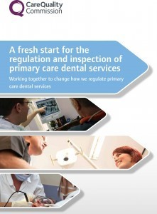 The CQC's A fresh start for the regulation and inspection of primary dental care services statement