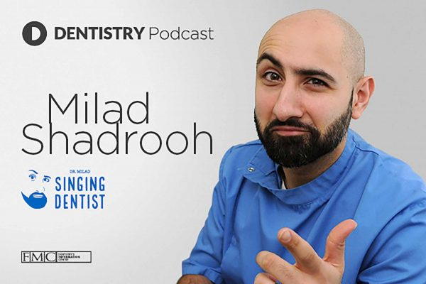 The Singing Dentist – also known as Dr Milad Shadrooh – is the eighth guest on the Dentistry Podcast