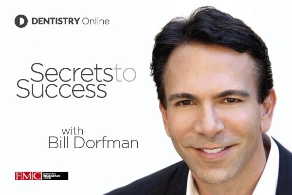Secrets to success Bill Dorfman