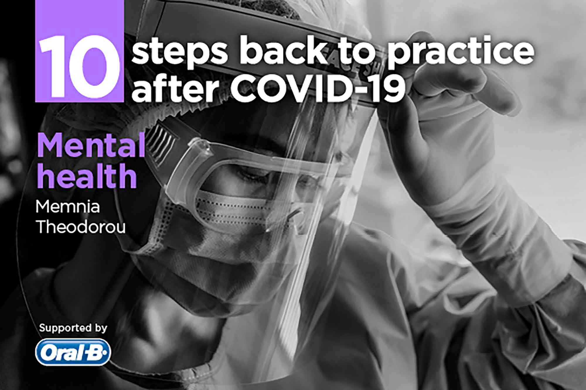 Memnia Theodorou discusses mental health and how dental professionals can change their way of thinking for more positive and healthy outcomes