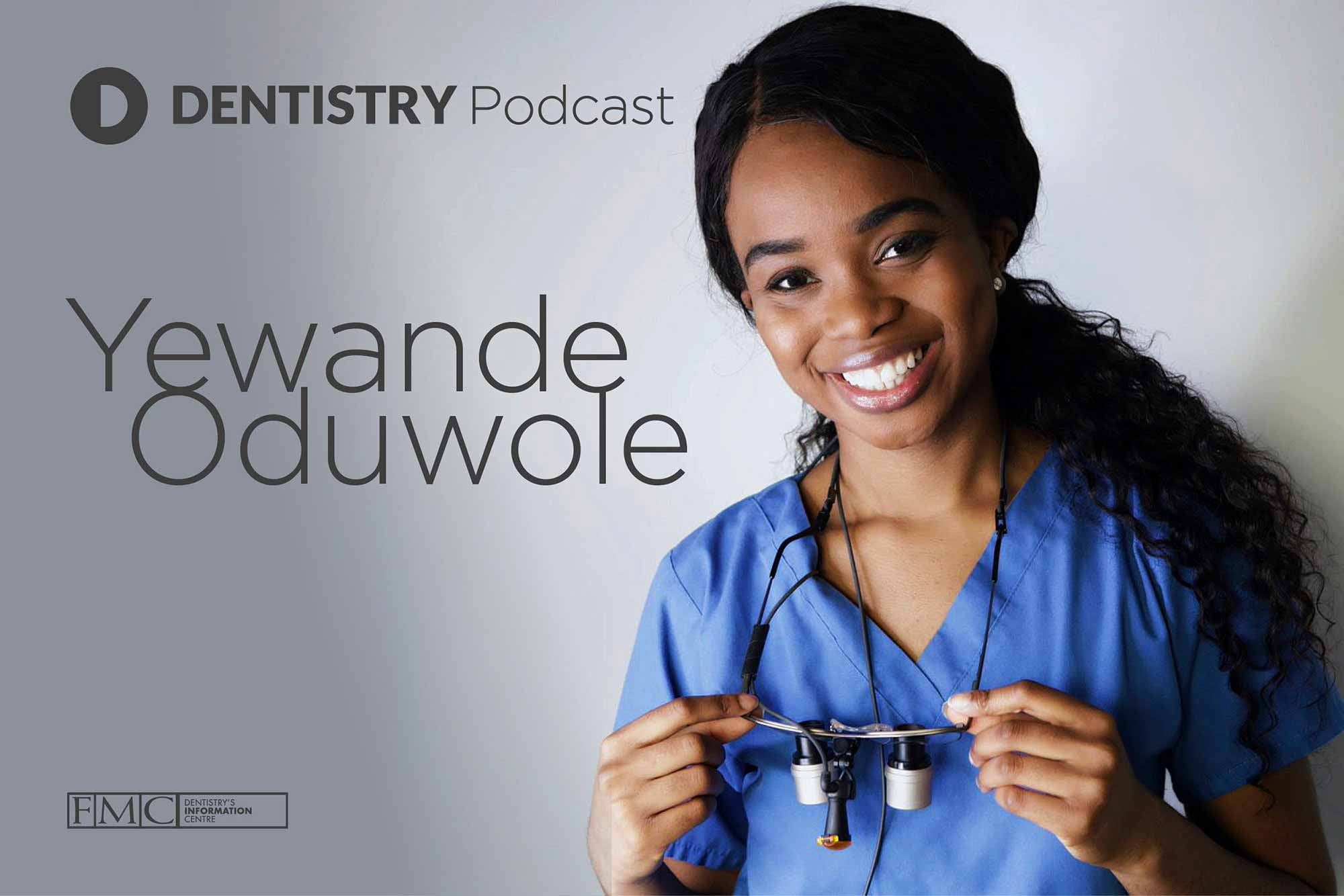 In this week's podcast episode, Dentistry Online talks to dental graduate Yewande Oduwole about her journey into dentistry