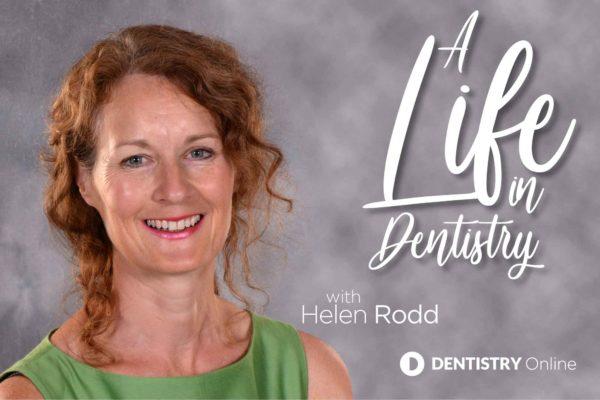 Helen Rodd life in dentistry