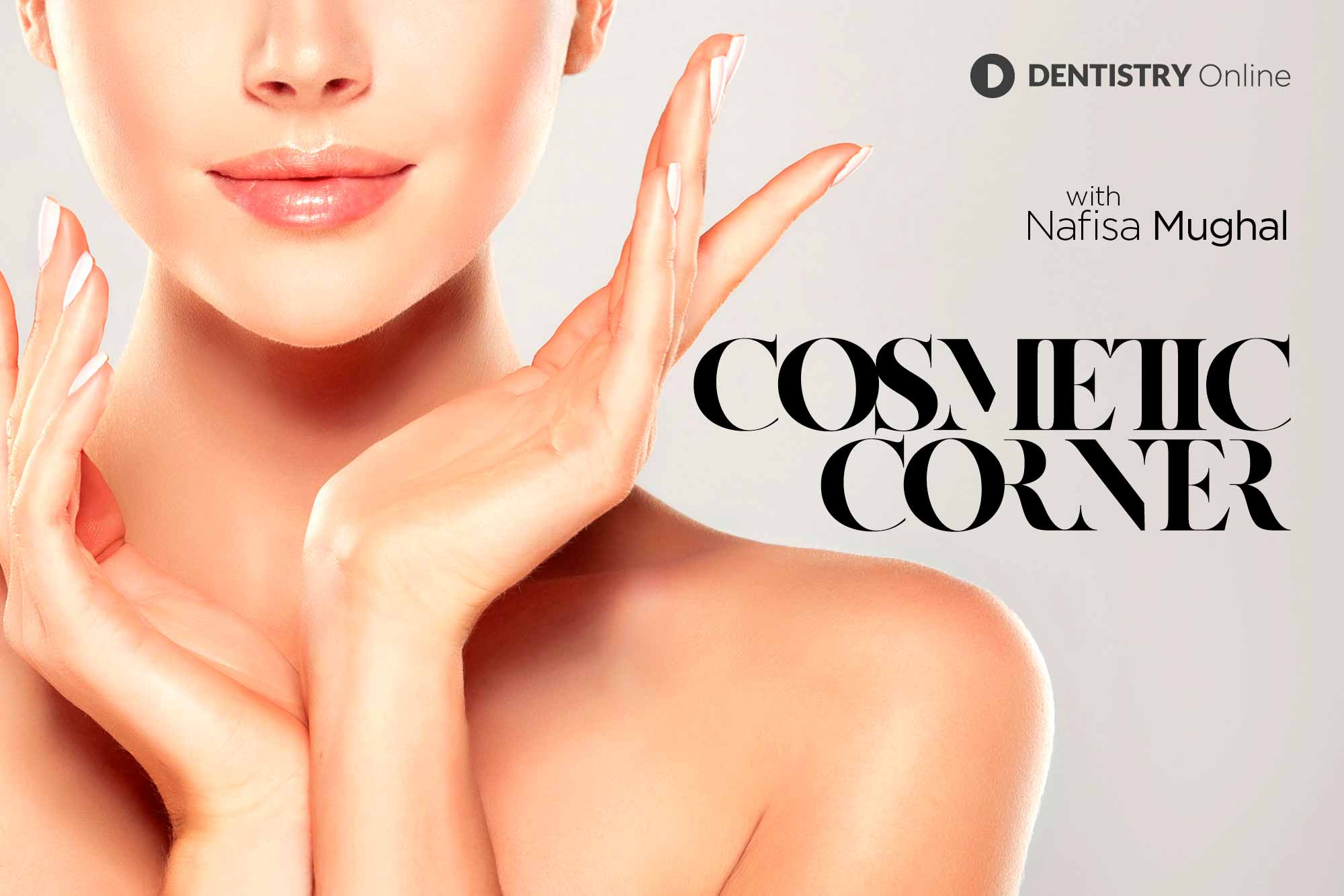 Cosmetic corner – facial aesthetics