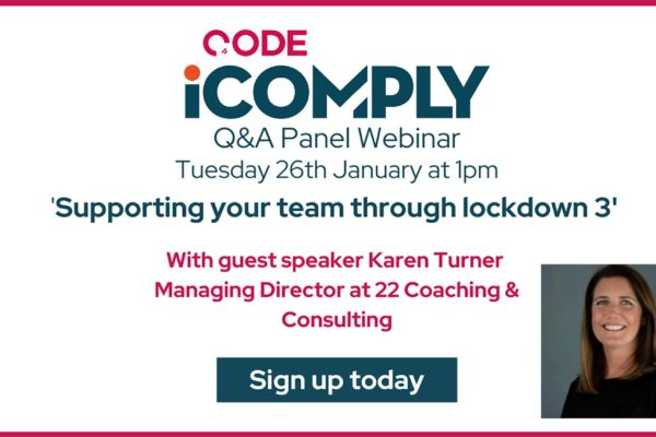 Code are hosting a free Q&A Panel Webinar titled 'supporting your team through lockdown 3'