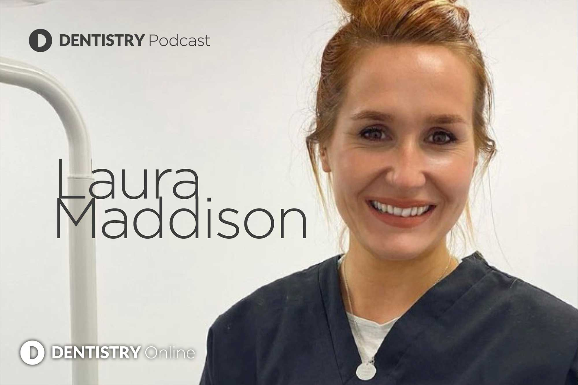 We chat to Laura Maddison about her unique journey from dental nurse to dentist – and what both roles have taught her about dentistry