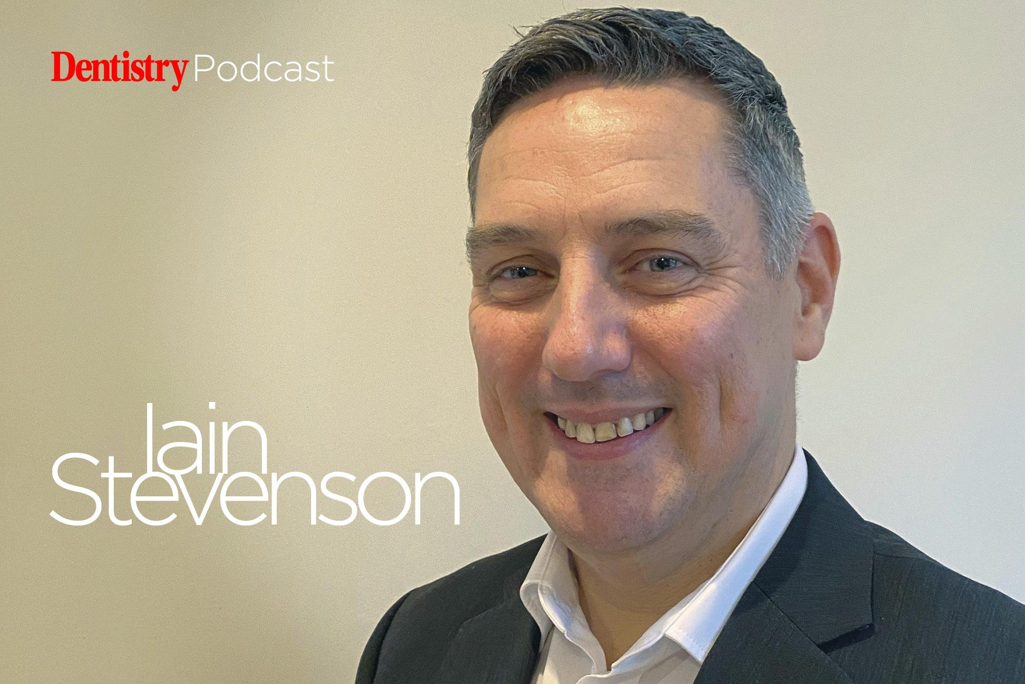 Dentistry Podcast – Iain Stevenson