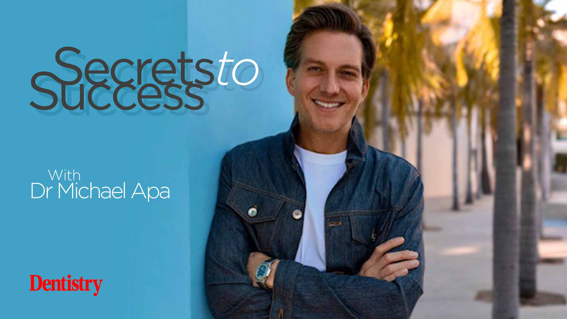 Michael Apa secrets to succes