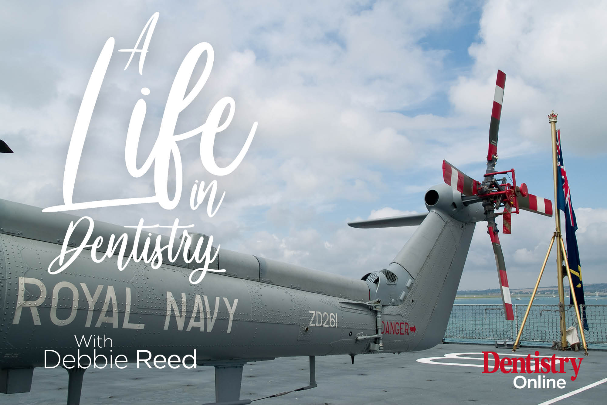 Debbie Reed opens up about her life-changing experiences training and working as a dental nurse in the Royal Navy